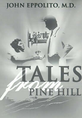 Tales from Pine Hill by John Eppolito