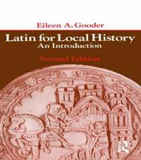 Latin for Local History by Eileen Gooder image