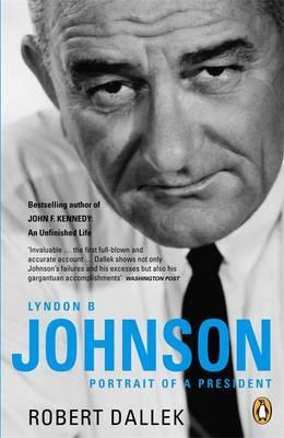 Lyndon B. Johnson by Robert Dallek image