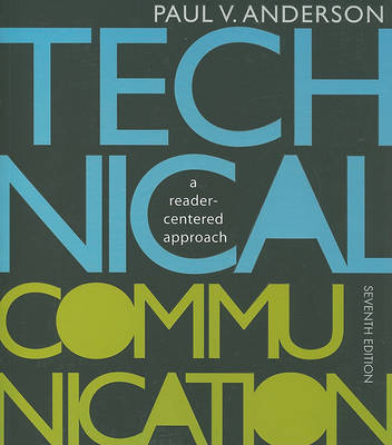 Technical Communication by Paul V Anderson