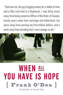When All You Have Is Hope by Frank O'Dea