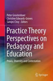 Practice Theory Perspectives on Pedagogy and Education image