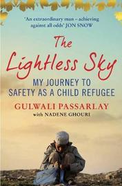 The Lightless Sky by Gulwali Passarlay