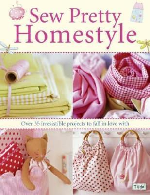 Sew Pretty Homestyle by Tone Finnanger image
