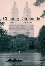Chasing Diamonds by David T Straw image