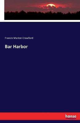 Bar Harbor by (Francis Marion Crawford image