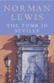 The Tomb in Seville by Norman Lewis image