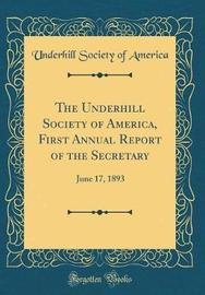 The Underhill Society of America, First Annual Report of the Secretary by Underhill Society of America image