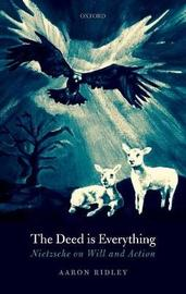 The Deed is Everything by Aaron Ridley