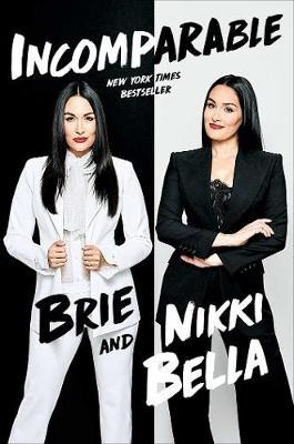 Incomparable by Brie Bella image