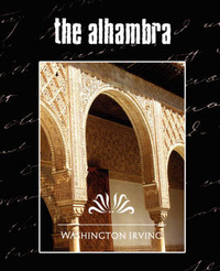 The Alhambra (New Edition) by Irving Washington