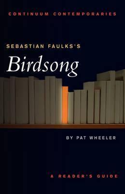 "Sebastian Faulks's ""Birdsong"" by Pat Wheeler image"