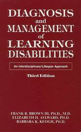 Diagnosis and Management of Learning Disabilities: An Interdisciplinary/Lifespan Approach by Frank R. Brown image