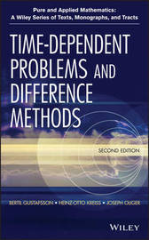 Time-Dependent Problems and Difference Methods by Bertil Gustafsson