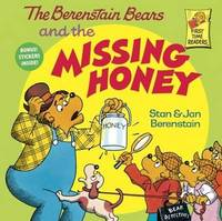 The Berenstain Bears and the Missing Honey by Stan And Jan Berenstain Berenstain