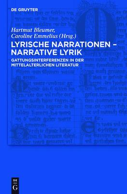 "Lyrical Narratives a "" Narrative Lyrics. Genre Interferences in Medieval Literature"
