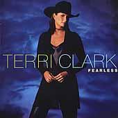 Fearless by Terri Clark