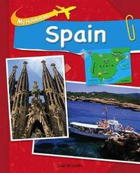 My Holiday In: Spain by Susie Brooks
