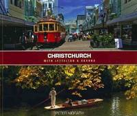 Christchurch with Lyttleton & Akaroa by Peter Morath