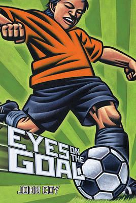 Eyes on the Goal by John Coy image