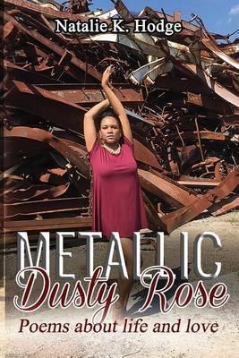 Metallic Dusty Rose by Natalie K Hodge