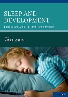 Sleep and Development by Mona El-Sheikh
