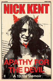 Apathy for the Devil by Nick Kent image