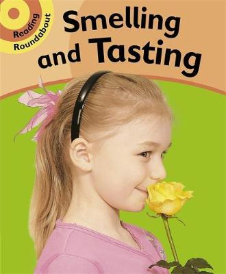 Smelling and Tasting by Paul Humphrey