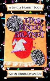 Liar Lindly Brandt by Aften Brook Szymanski