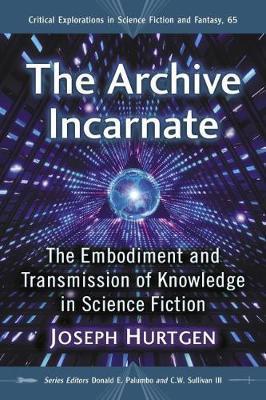 The Archive Incarnate by Joseph Hurtgen image