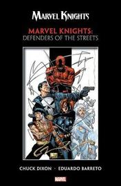 Marvel Knights: Defenders Of The Streets by Chuck Dixon