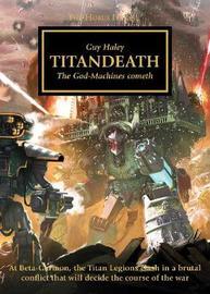 The Horus Heresy: Titandeath (Book 53) by Guy Haley