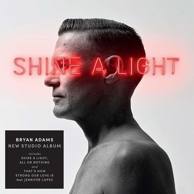 Shine A Light by Bryan Adams