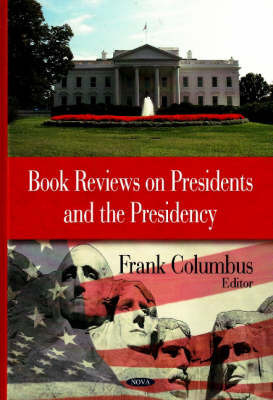 Book Reviews on Presidents & the Presidency