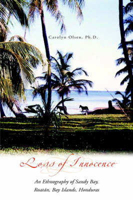 Loss of Innocence by Carolyn L. Ph.D. Olsen