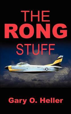 The Rong Stuff by Gary O. Heller image