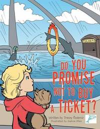 Do You Promise Not to Buy a Ticket? by Tracey Ozdemir