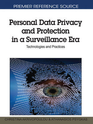 Personal Data Privacy and Protection in a Surveillance Era
