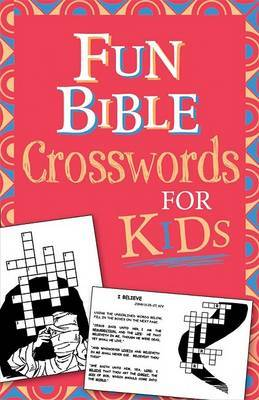 Fun Bible Crosswords for Kids by Ken Save