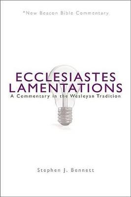 Ecclesiastes/Lamentations by Stephen J Bennett image