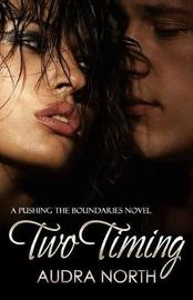 Two Timing by Audra North image