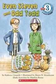 Even Steven and Odd Todd by Kathryn Cristaldi