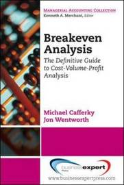 Break Even Analysis by Michael E. Cafferky