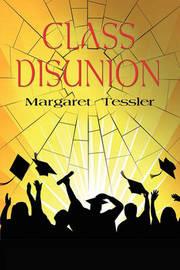 Class Disunion by Margaret Tessler