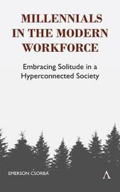 Millennials in the Modern Workforce by Emerson Csorba