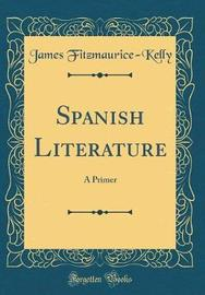 Spanish Literature by James Fitzmaurice Kelly image