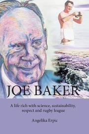 Joe Baker by Angelika Erpic