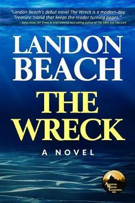 The Wreck by Landon Beach