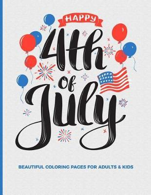Happy 4th Of July Beautiful Coloring Pages For Adults & Kids by Dazenmonk Designs