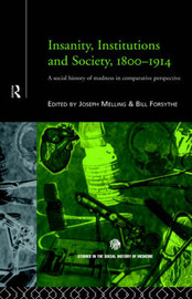Insanity, Institutions and Society, 1800-1914 image